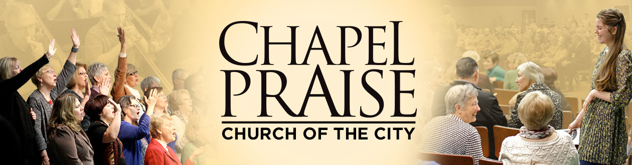 Chapel Praise at Church of the City